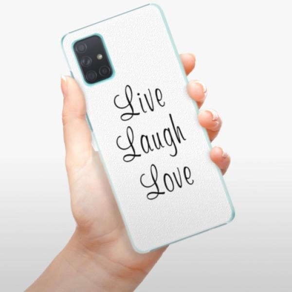 Plastové pouzdro iSaprio - Live Laugh Love - Samsung Galaxy A71