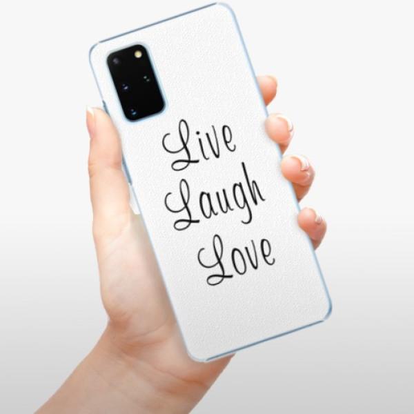 Plastové pouzdro iSaprio - Live Laugh Love - Samsung Galaxy S20+