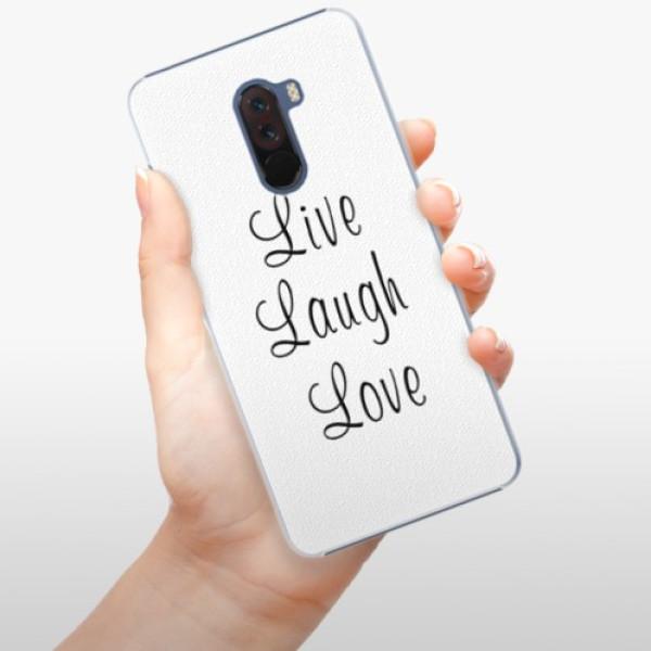 Plastové pouzdro iSaprio - Live Laugh Love - Xiaomi Pocophone F1