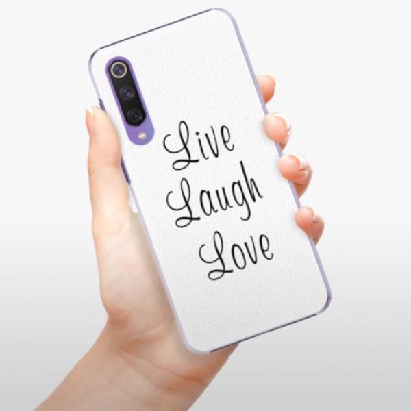 Plastové pouzdro iSaprio - Live Laugh Love - Xiaomi Mi 9 SE