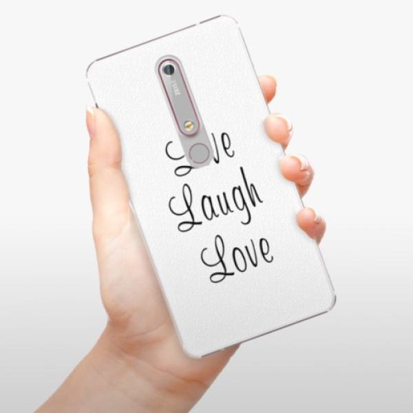 Plastové pouzdro iSaprio - Live Laugh Love - Nokia 6.1