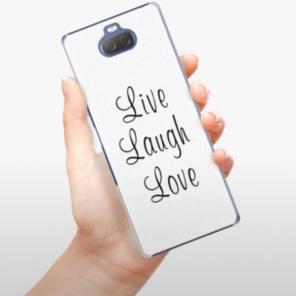 Plastové pouzdro iSaprio - Live Laugh Love - Sony Xperia 10