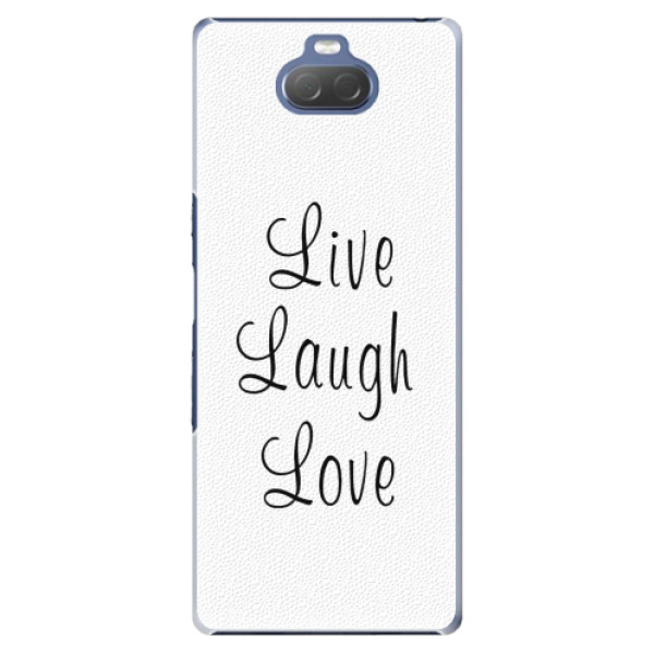 Plastové pouzdro iSaprio - Live Laugh Love - Sony Xperia 10 Plus