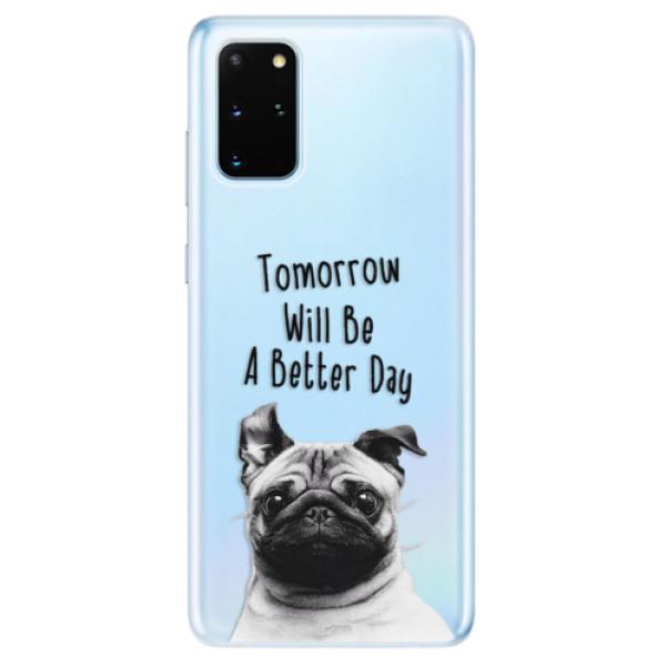 Odolné silikonové pouzdro iSaprio - Better Day 01 - Samsung Galaxy S20+