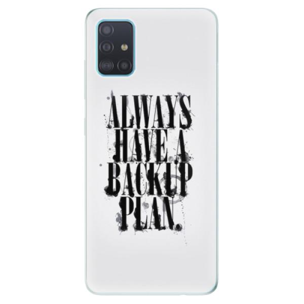 Odolné silikonové pouzdro iSaprio - Backup Plan - Samsung Galaxy A51