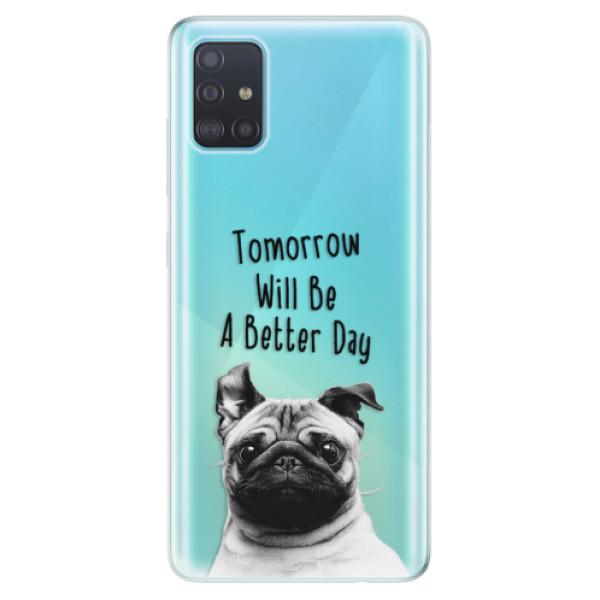 Odolné silikonové pouzdro iSaprio - Better Day 01 - Samsung Galaxy A51