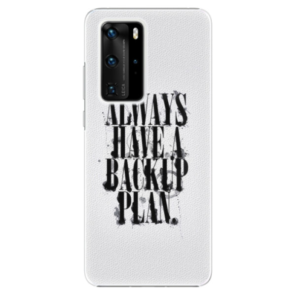 Plastové pouzdro iSaprio - Backup Plan - Huawei P40 Pro