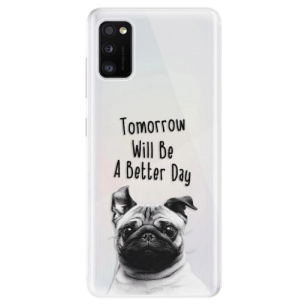 Odolné silikonové pouzdro iSaprio - Better Day 01 - Samsung Galaxy A41