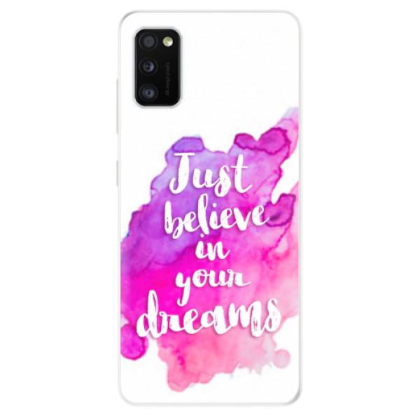 Odolné silikonové pouzdro iSaprio - Believe - Samsung Galaxy A41