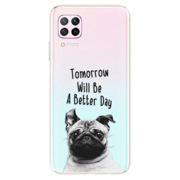 Odolné silikonové pouzdro iSaprio - Better Day 01 - Huawei P40 Lite