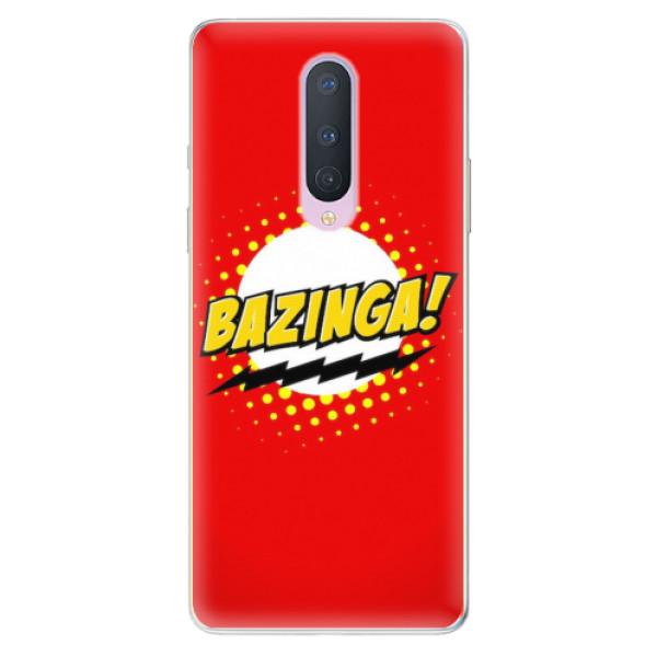 Odolné silikonové pouzdro iSaprio - Bazinga 01 - OnePlus 8