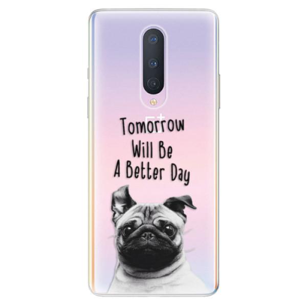 Odolné silikonové pouzdro iSaprio - Better Day 01 - OnePlus 8