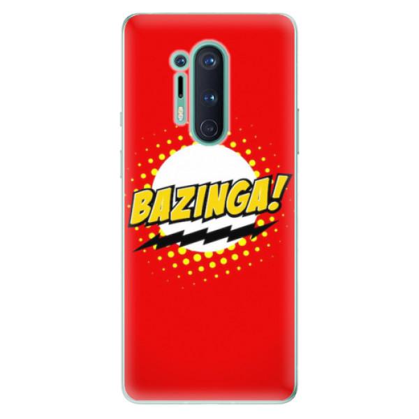 Odolné silikonové pouzdro iSaprio - Bazinga 01 - OnePlus 8 Pro