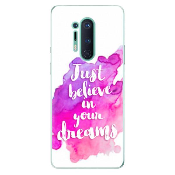Odolné silikonové pouzdro iSaprio - Believe - OnePlus 8 Pro