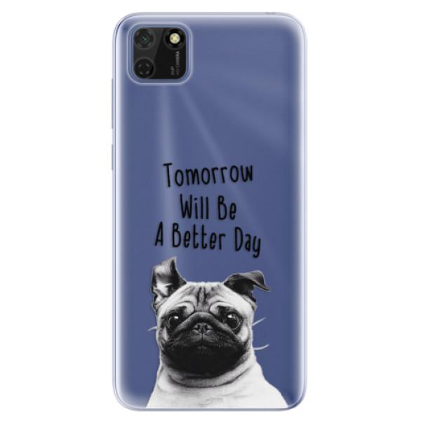 Odolné silikonové pouzdro iSaprio - Better Day 01 - Huawei Y5p