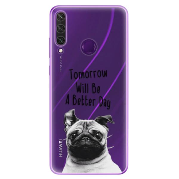 Odolné silikonové pouzdro iSaprio - Better Day 01 - Huawei Y6p