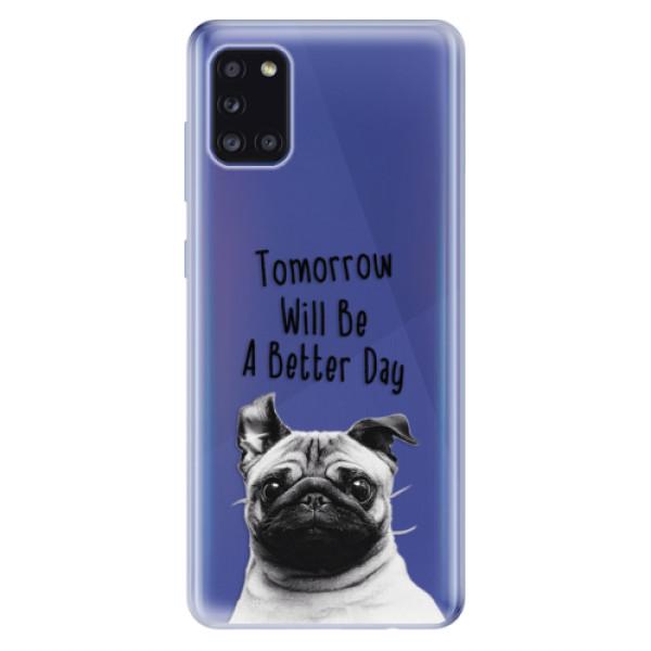 Odolné silikonové pouzdro iSaprio - Better Day 01 - Samsung Galaxy A31