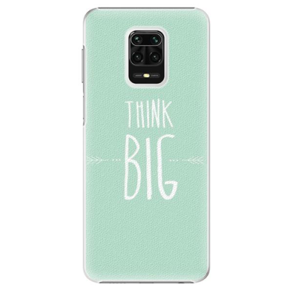 Plastové pouzdro iSaprio - Think Big - Xiaomi Redmi Note 9 Pro / Note 9S