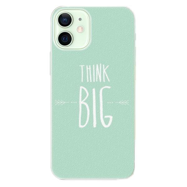 Plastové pouzdro iSaprio - Think Big - iPhone 12 mini