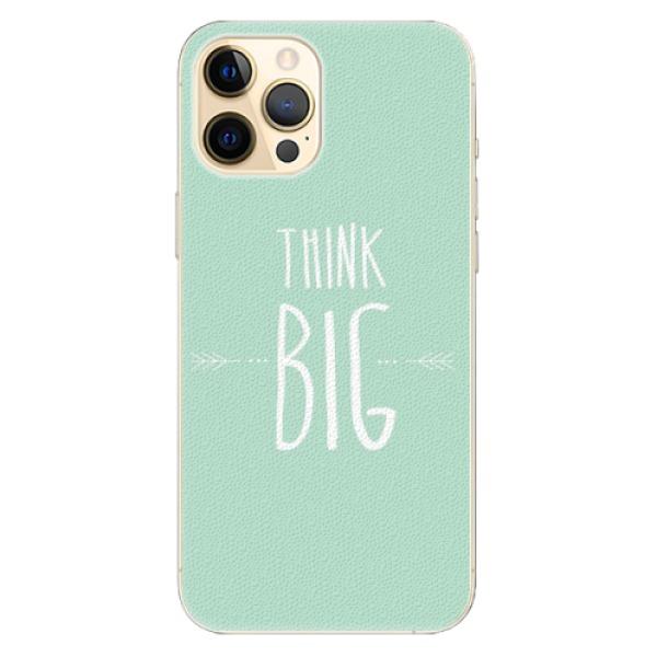 Plastové pouzdro iSaprio - Think Big - iPhone 12 Pro