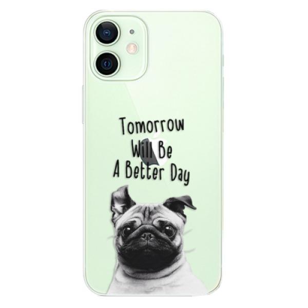 Odolné silikonové pouzdro iSaprio - Better Day 01 - iPhone 12