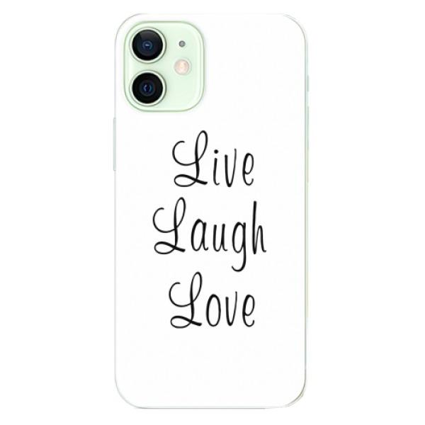 Odolné silikonové pouzdro iSaprio - Live Laugh Love - iPhone 12
