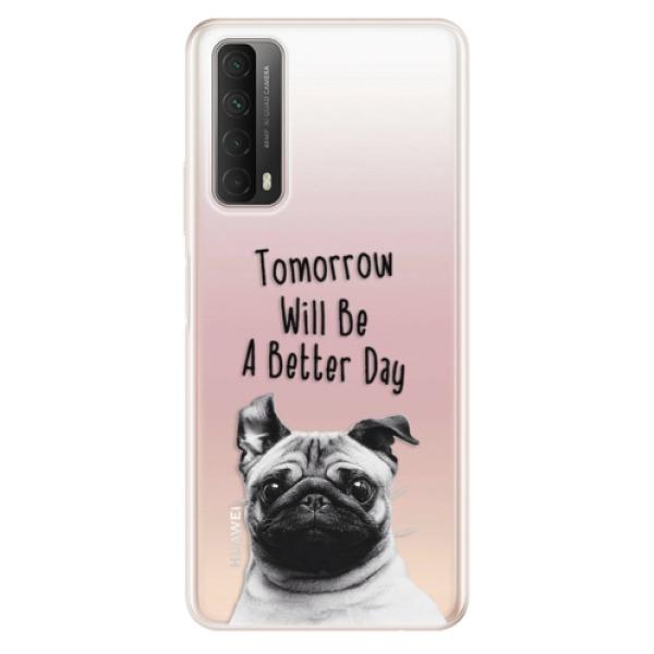 Odolné silikonové pouzdro iSaprio - Better Day 01 - Huawei P Smart 2021