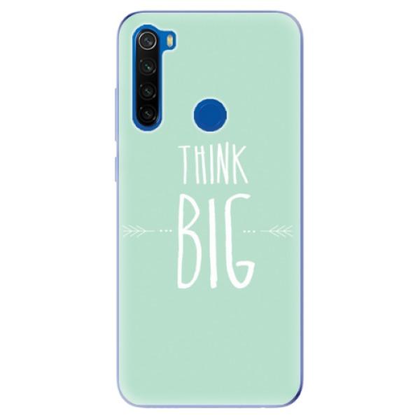 Odolné silikonové pouzdro iSaprio - Think Big - Xiaomi Redmi Note 8T