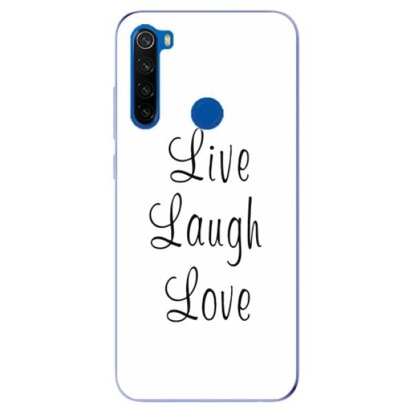 Odolné silikonové pouzdro iSaprio - Live Laugh Love - Xiaomi Redmi Note 8T