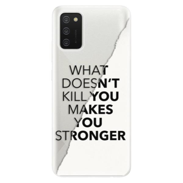 Odolné silikonové pouzdro iSaprio - Makes You Stronger - Samsung Galaxy A02s