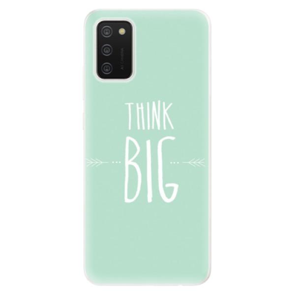 Odolné silikonové pouzdro iSaprio - Think Big - Samsung Galaxy A02s