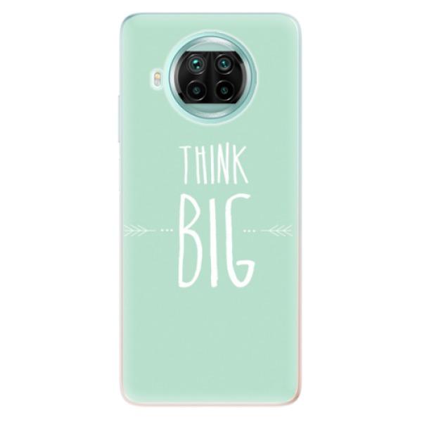 Odolné silikonové pouzdro iSaprio - Think Big - Xiaomi Mi 10T Lite