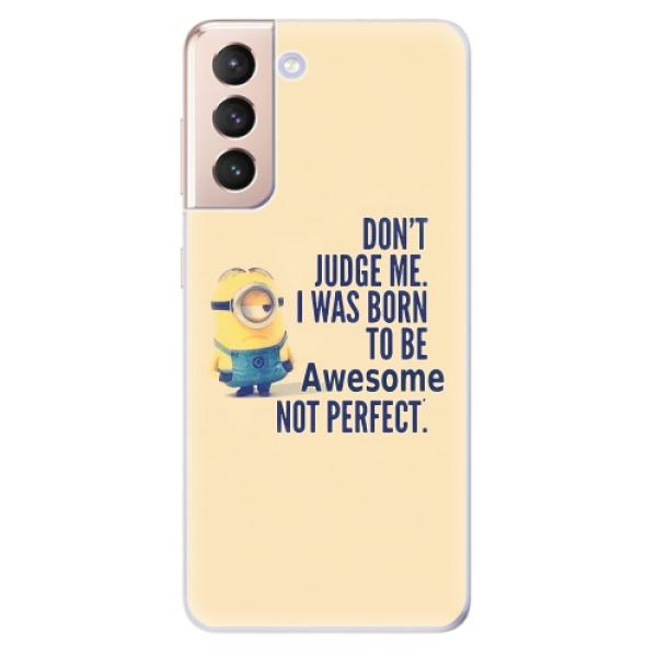Odolné silikonové pouzdro iSaprio - Be Awesome - Samsung Galaxy S21