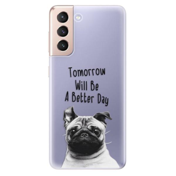 Odolné silikonové pouzdro iSaprio - Better Day 01 - Samsung Galaxy S21