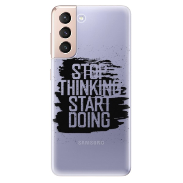 Odolné silikonové pouzdro iSaprio - Start Doing - black - Samsung Galaxy S21