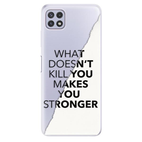 Odolné silikonové pouzdro iSaprio - Makes You Stronger - Samsung Galaxy A22 5G
