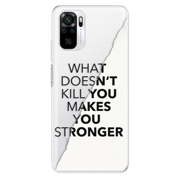 Odolné silikonové pouzdro iSaprio - Makes You Stronger - Xiaomi Redmi Note 10 / Note 10S