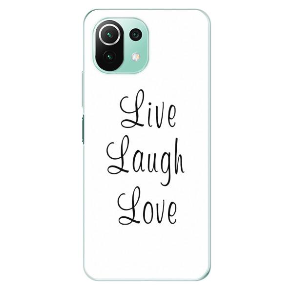 Odolné silikonové pouzdro iSaprio - Live Laugh Love - Xiaomi Mi 11 Lite