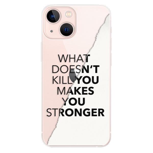 Odolné silikonové pouzdro iSaprio - Makes You Stronger - iPhone 13 mini