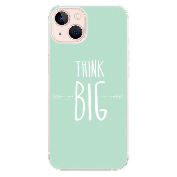 Odolné silikonové pouzdro iSaprio - Think Big - iPhone 13