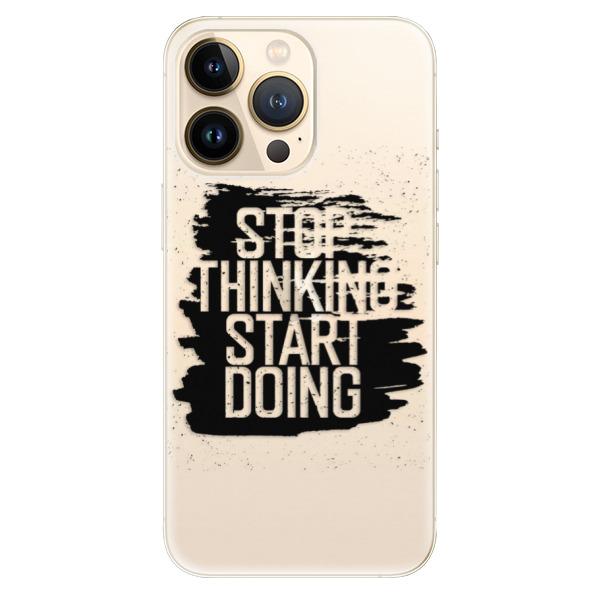 Odolné silikonové pouzdro iSaprio - Start Doing - black - iPhone 13 Pro Max